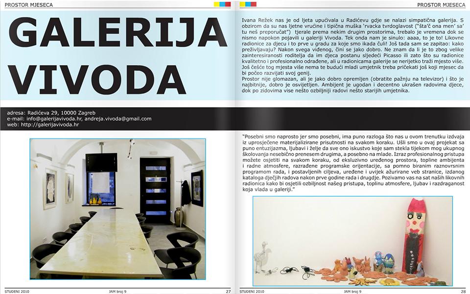 Galerija je odabrana za prostor mjeseca u časopisu JAM